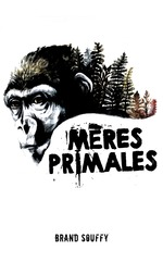 Mères primales  - Brand Souffy