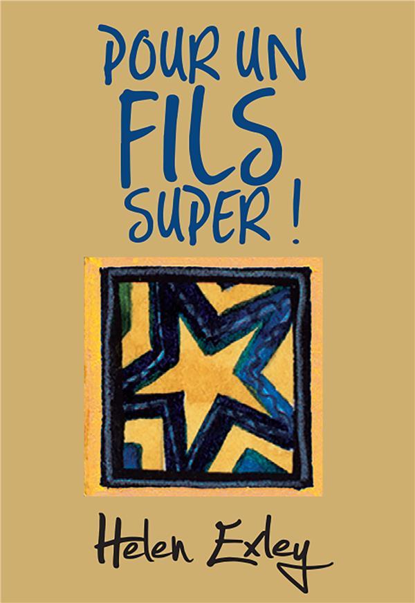 POUR UN FILS SUPER !