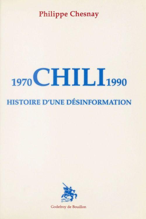 Chili : Histoire d'une désinformation