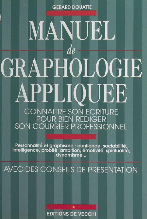 Manuel de graphologie appliquee