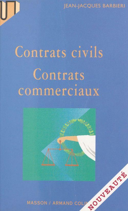 Contrats civils, contrats comm