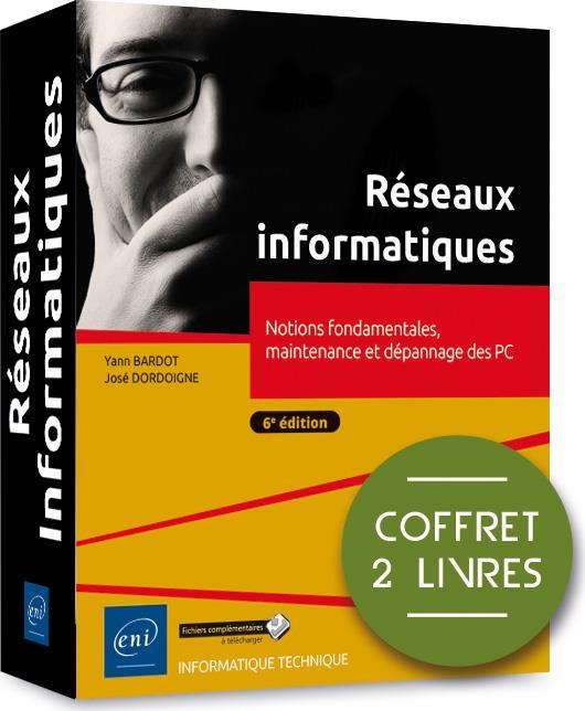 Reseaux informatiques - coffret de 2 livres : notions fondamentales, maintenance et depannage des pc