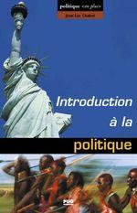 Vente Livre Numérique : Introduction à la politique  - Jean-Luc CHABOT