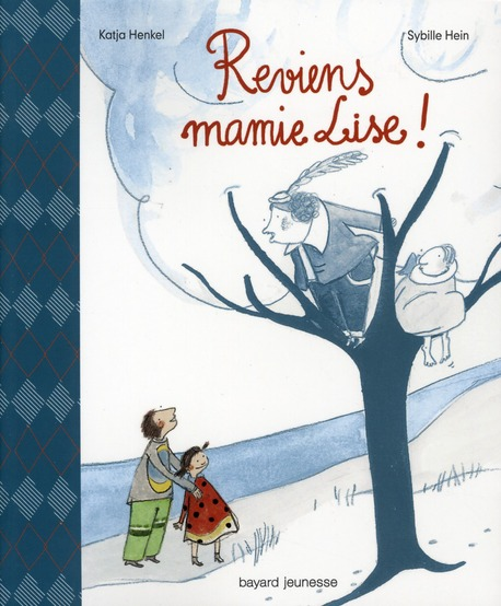 reviens mamie Lise !