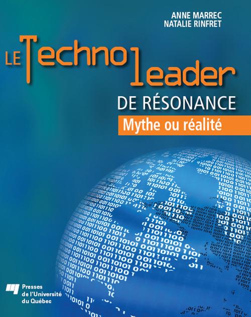 Le technoleader de résonance ; mythe ou réalité