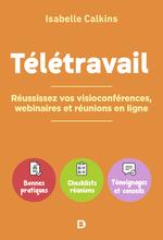 Télétravail : réussissez vos visioconférences webinaires et réunions en ligne  - Isabelle Calkins