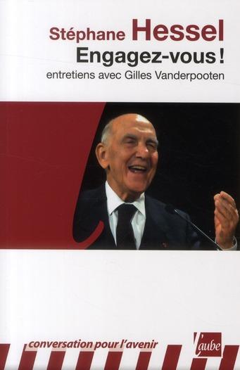 Engagez-vous ! entretiens avec Gilles Vanderpooten