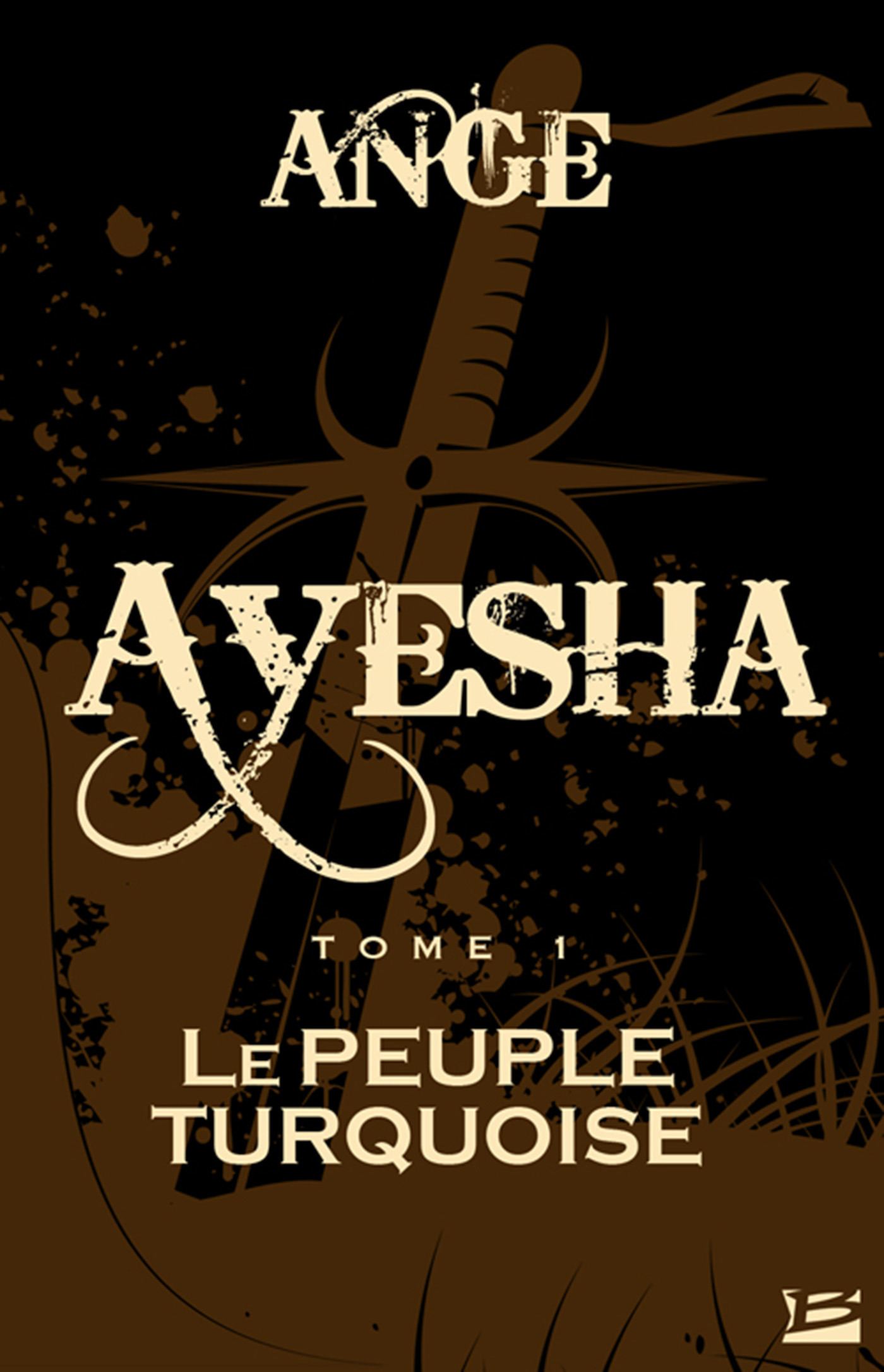 Ayesha t.1 ; le peuple turquoise
