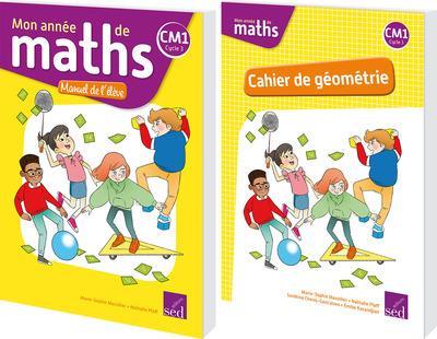 MON ANNEE DE MATHS ; CM1 ; manuel de l'élève + cahier de géométrie