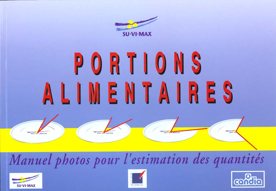 Portions alimentaires ; manuel photos pour l'estimation des quantites