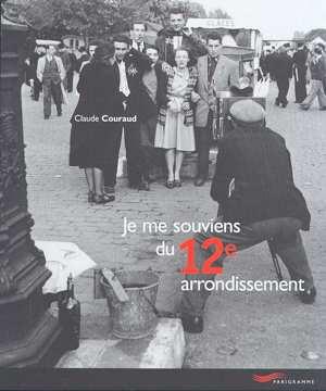 Je me souviens du 12eme arrondissement -nouvelle edition- (édition 2001)