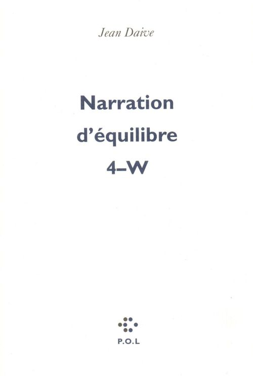 Narration d'equilibre t.4 ; W