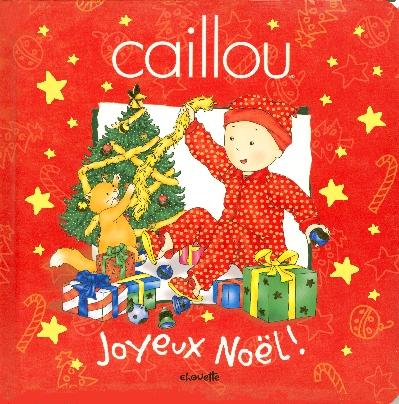 Caillou ; Joyeux Noel !
