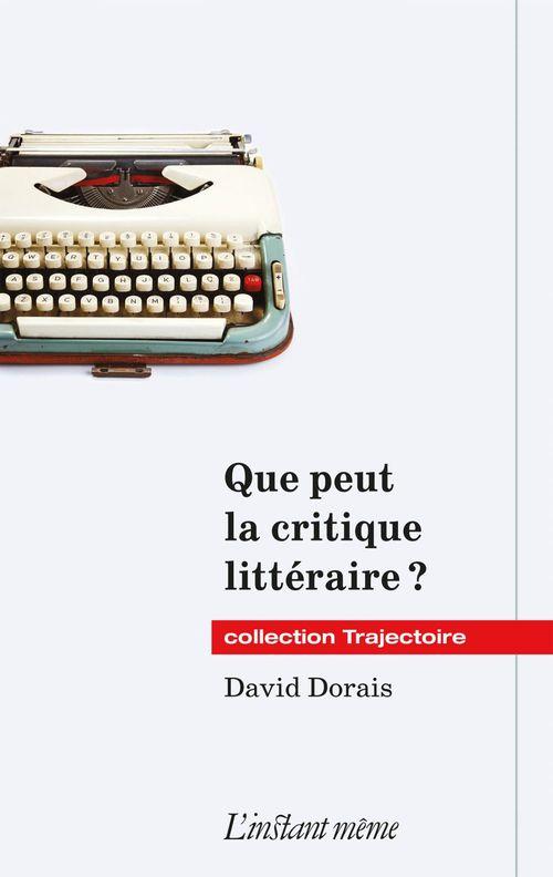 Que peut la critique litteraire ?