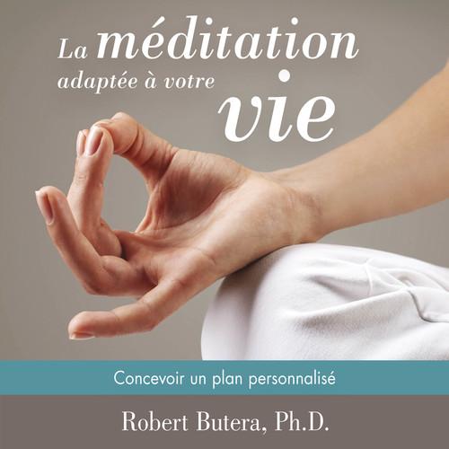 Vente AudioBook : La méditation adaptée à votre vie  - Robert Butera
