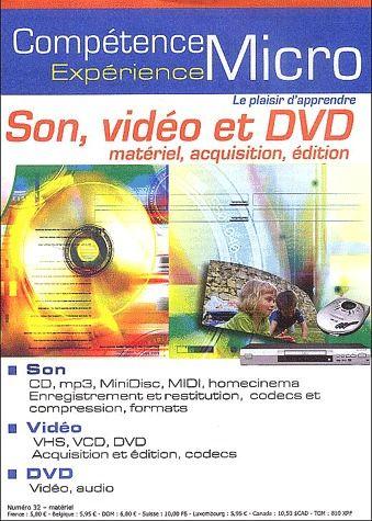 Son, video et DVD ; matériel, acquisition, édition