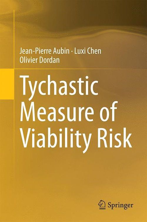 Tychastic Measure of Viability Risk