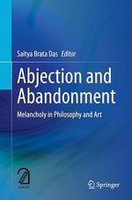 Abjection and Abandonment  - Saitya Brata Das