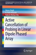 Active Cancellation of Probing in Linear Dipole Phased Array  - Rakesh Mohan Jha - Hema Singh - N. Bala Ankaiah