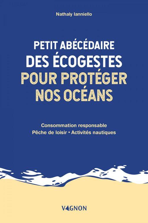 Petit abécédaire des écogestes pour protéger nos océans