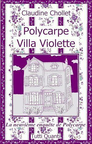 Polycarpe ; villa Violette