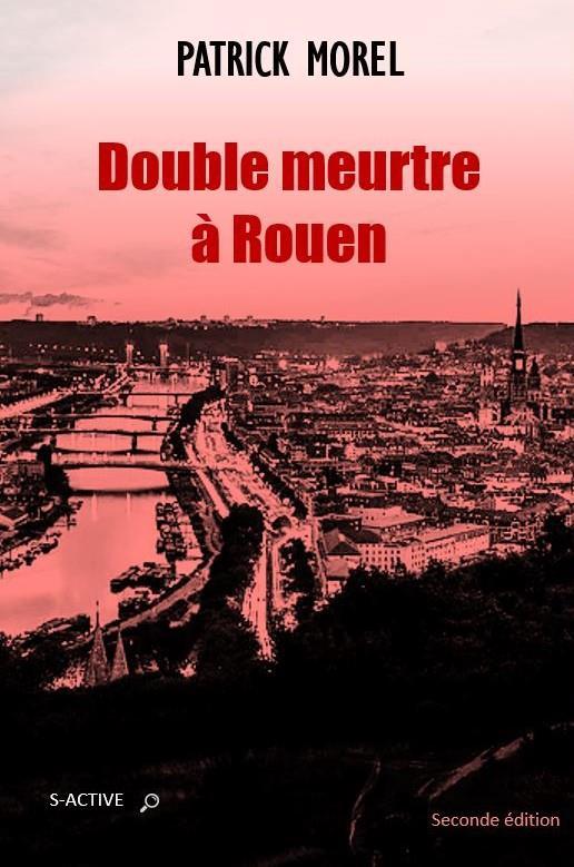 Double meurtre à Rouen (2e édition)