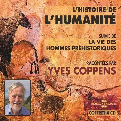 Vente AudioBook : L'histoire de l'humanité. La vie des hommes préhistoriques  - Yves Coppens