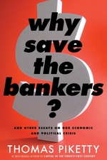 Vente EBooks : Why Save the Bankers?  - Thomas Piketty