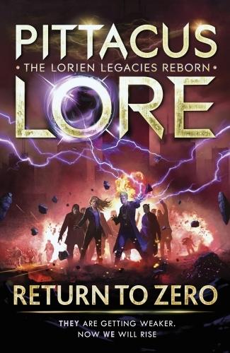 Return to Zero  - Pittacus Lore