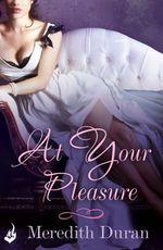 Vente Livre Numérique : At Your Pleasure  - Meredith Duran
