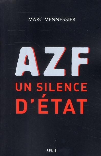 AZF; un silence d'état