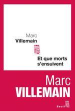 Vente Livre Numérique : Et que morts s'ensuivent  - Marc Villemain