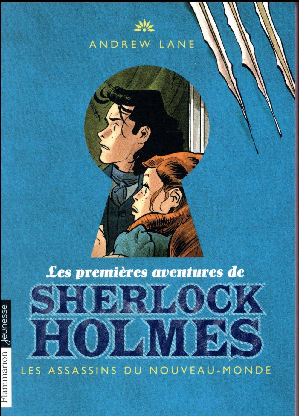 Les premières aventures de Sherlock Holmes T.2 ; les assassins du Nouveau-Monde