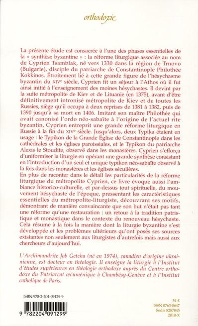 La réforme liturgique du métropolite Cyprien de Kiev ; liminaire du patriarche oecuménique Bartholomée