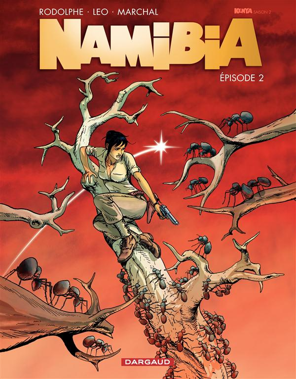 NAMIBIA  - TOME 2 - EPISODE 2 RODOLPHE/MARCHAL
