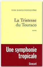 La tristesse du Touraco  - Yves Mabin-Chennevière