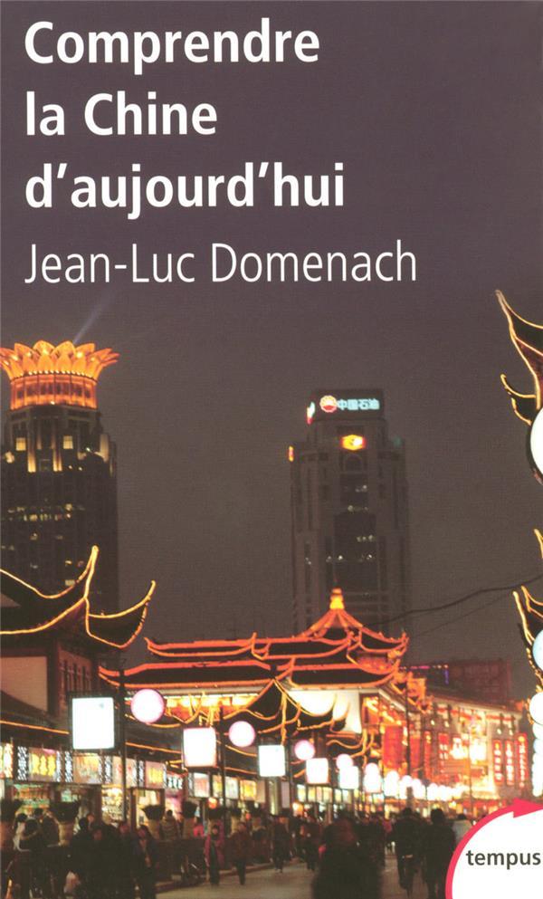 DOMENACH JEAN-LUC - COMPRENDRE LA CHINE D'AUJOURD'HUI