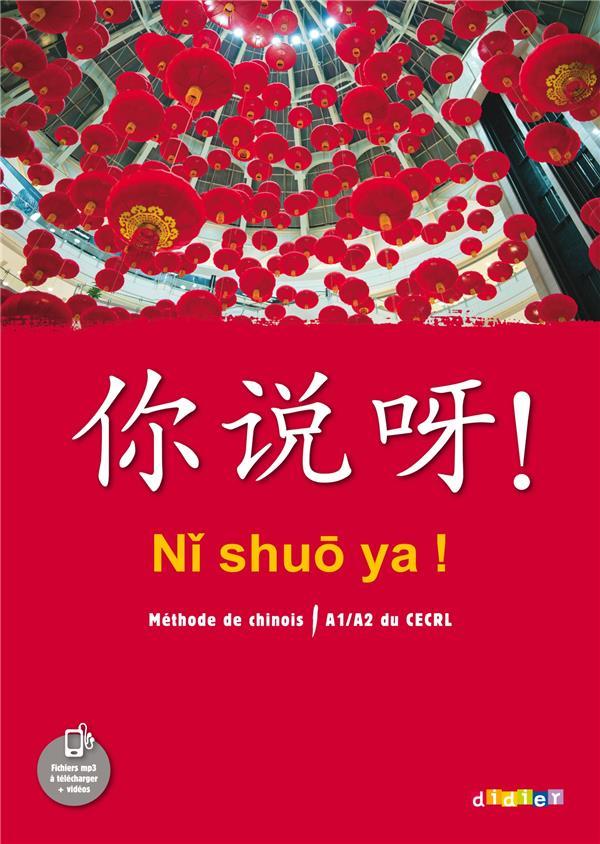 NI SHUO YA ! ; ni shuo ya ! niv. a1-a2 - livre
