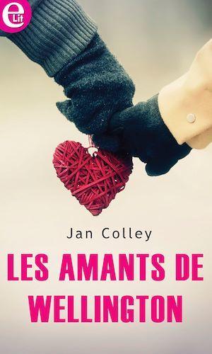 Les amants de Wellington  - Jan Colley