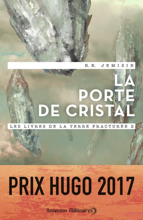 les livres de la terre fracturée t.2 ; la porte de cristal