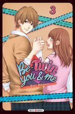 Vente Livre Numérique : Be-Twin you and me T03  - Saki Aikawa