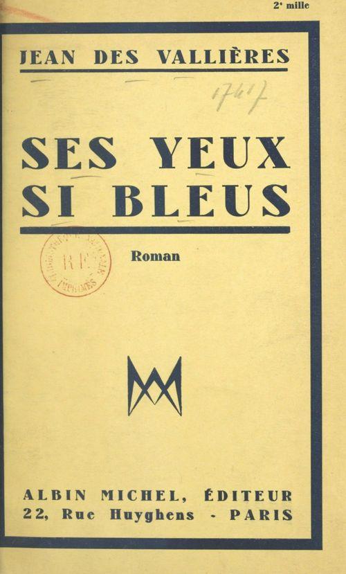 Ses yeux si bleus  - Jean des Vallières