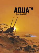 Vente Livre Numérique : AquaTM  - Jean-Marc Ligny