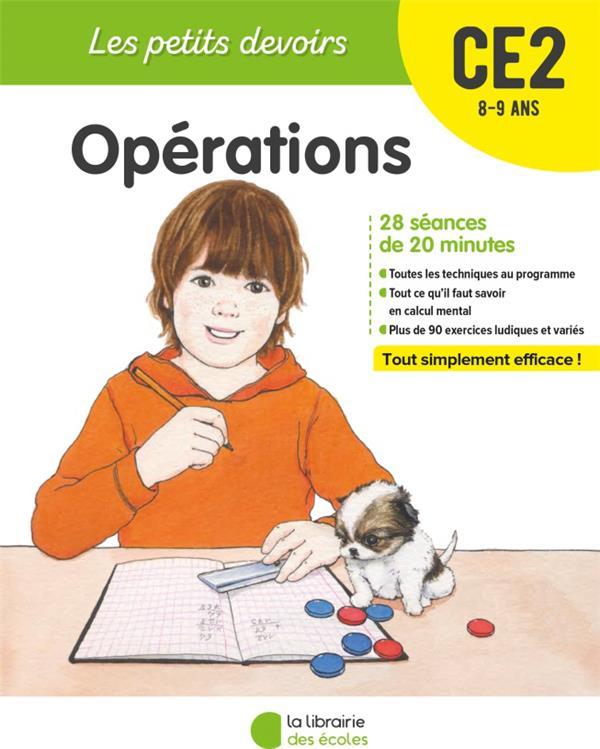 Les petits devoirs ; opérations ; CE2