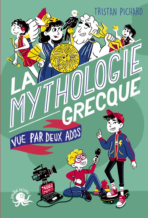 100% bio ; la mythologie grecque vue par deux ados