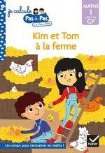 Vente EBooks : Je calcule pas à pas Maths 1 Début de CP - Kim et Tom à la ferme  - Alice Turquois