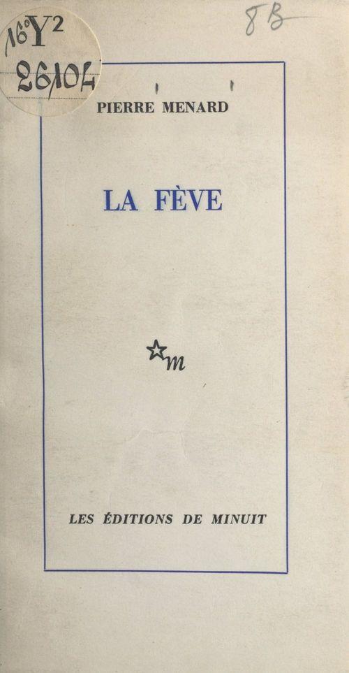 Vente EBooks : La fève  - Pierre MENARD