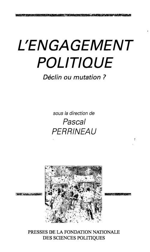 L'engagement politique ; déclin ou mutation ?