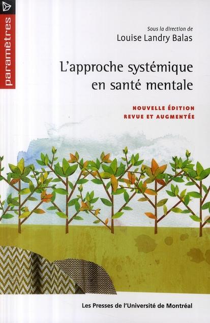 L'Approche Systemique En Sante Mentale (2e Edition)