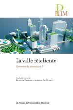 Vente Livre Numérique : La ville résiliente  - Isabelle THOMAS - Antonio Da Cunha